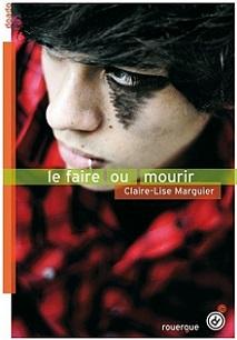 http://a-livre-ouvert.cowblog.fr/images/Chronique/livrecouvlefaireoumourir.jpg