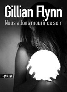 http://a-livre-ouvert.cowblog.fr/images/Chronique2/CouvertureNouvelleFlynnmourircesoir.jpg