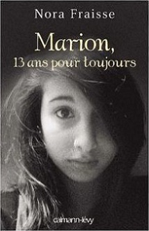 http://a-livre-ouvert.cowblog.fr/images/Chronique2/marion13anspourtoujoursdenorafraisse1010479770L.jpg